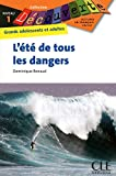 L'été de tous les dangers - Niveau 1 - Lecture Découverte - Livre
