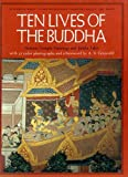 img - for Ten Lives of the Buddha: Siamese Temple Paintings and Jataka Tales by Elizabeth Wray (1973-01-01) book / textbook / text book