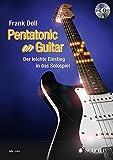 Pentatonic On Guitar: Der leichte Einstieg in das Solospiel. Gitarre. Lehrbuch mit mp3-CD