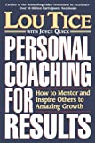 Personal Coaching for Results, Lou Tice, 0785200878