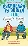 Overheard in Dublin by Gerard Kelly front cover