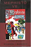 Mephisto Vs. The Fantastic Four, X-factor, the X-men and the Avengers
