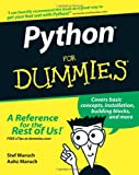 Python for Dummies, Stef Maruch and Aahz Maruch, 0471778648