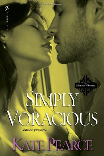 Simply Voracious (House of Pleasure)