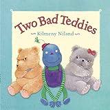 Two Bad Teddies, Kilmeny Niland, 1921541059