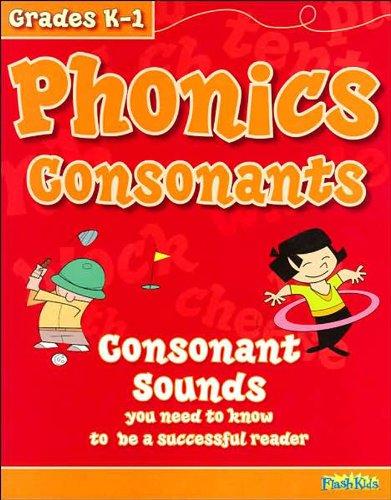 Phonics Consonants (Flash Kids (Consonants Workbook)