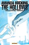 Amanda Hocking's The Hollows: A Hollowland Graphic Novel Part 10 (of 10) (The Hollows-Graphic Novel)