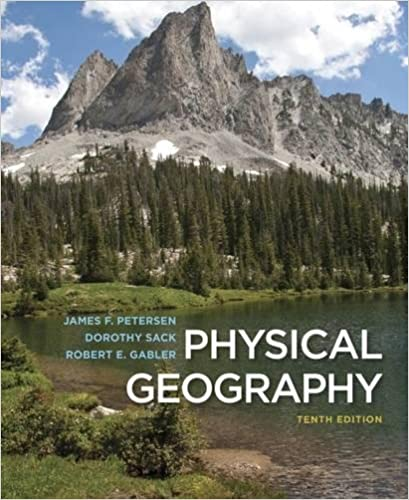 Physical geography 10th edition james f petersen dorothy sack physical geography 10th edition 10th edition fandeluxe Images