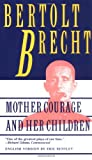 Mother Courage and Her Children, Bertolt Brecht, 0802130828