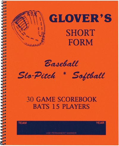 Glover's Scorebooks Short Form Baseball/Softball Scorebook (30 Games)