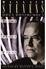 Opus Posthumous: Poems, Plays, Prose Kindle Edition