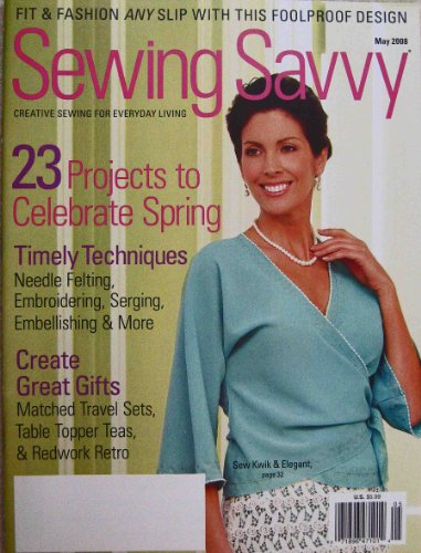 (Sewing Savvy Magazine, May, 2008)