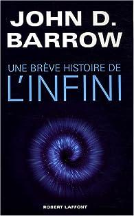 Une brève histoire de l'infini par John D. Barrow