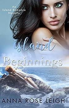 Island Beginnings by [Leigh, Anna Rose]