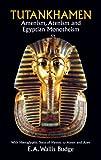 Tutankhamen, E. A. Wallis Budge, 0486269507