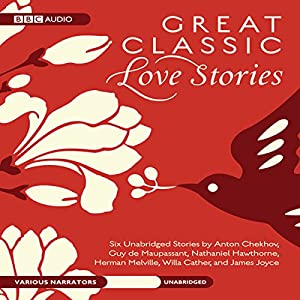 Great Classic Love Stories Audiobook