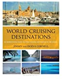World Cruising Destinations 2nd Edition