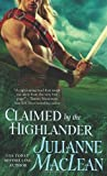 img - for Claimed by the Highlander (The Highlander Series) book / textbook / text book