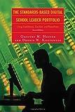 The Standards-Based Digital School Leader Portfolio, Gregory M. Hauser and Dennis W. Koutouzos, 1607092956
