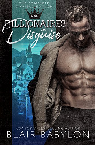 - Billionaires in Disguise: Rae: The Wulf and Rae Series, A Romance Novel