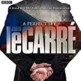 img - for A Perfect Spy: A BBC Radio 4 Full-Cast Dramatisation book / textbook / text book
