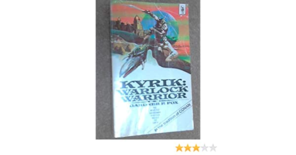 Kyrik: Warlock Warrior: Gardner F. Fox, Ken Barr ...