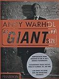 Andy Warhol ''Giant'' Size, Phaidon Press Editors, 0714849804