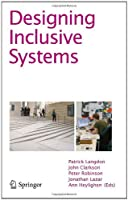 Designing Inclusive Systems: Designing Inclusion for Real-world Applications