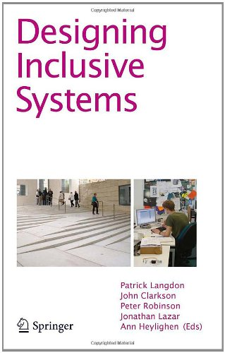 [PDF] Designing Inclusive Systems: Designing Inclusion for Real-world Applications Free Download | Publisher : Springer | Category : Computers & Internet | ISBN 10 : 1447128664 | ISBN 13 : 9781447128663