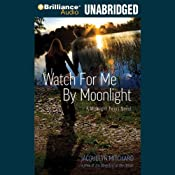 Watch for Me by Moonlight: A Midnight Twins Novel, Book 3 | Jacquelyn Mitchard