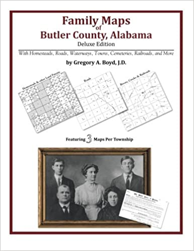 Family Maps of Butler County, Alabama, Deluxe Edition