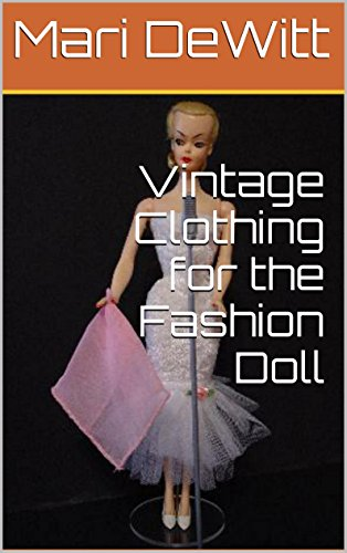 (Vintage Clothing for the Fashion Doll: Marirose sewing patterns)