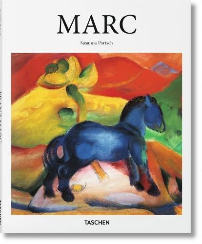 Marc (Basic Art 2.0) (Inglés) Tapa dura – 7 jul 2017 Vv.Aa Taschen 3836534932 History - General