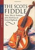 The Scots Fiddle, John Murray Neil, 1897784864