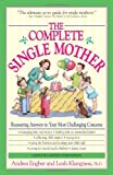 Best Adams Media Dating Advices - The Complete Single Mother: Reassuring Answers to Your Review