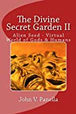 download ebook the divine secret garden ii: alien seed - virtual world of gods & humans (2) pdf epub