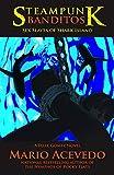 Steampunk Banditos: Sex Slaves of Shark Island (Felix Gomez detective-vampire Book 7)