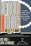 Retro Chic: A Guide to Fabulous Vintage and Designer Resale Shopping in North America and Online