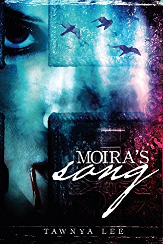 Moira's Song (The Moira McCauley Series Book 1) by [Lee, Tawnya]