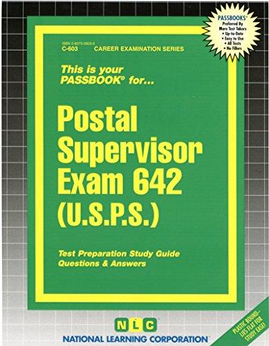 Postal Supervisor Exam 642 (U.S.P.S.) (Passbooks)