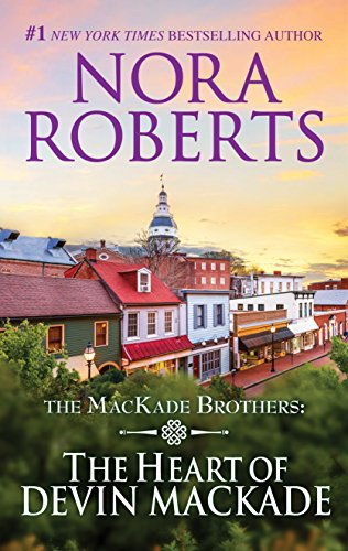 The Heart of Devin MacKade (MacKade Brothers) by [Roberts, Nora]