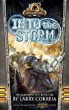 Into the Storm by Larry Correia(January 1, 2015) Paperback