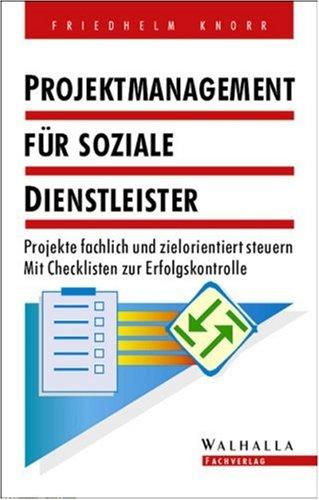 Projektmanagement für soziale Dienstleister