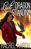 Last Dragon Standing (Heartstrikers Book 5)