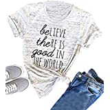 Nlife Women Casual Believe The RE is Good in The World T-Shirt Short Sleeve Shirt Tops