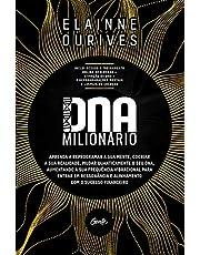 DNA MILIONÁRIO: Aprenda a reprogramar a sua mente, cocriar a sua realidade, mudar quanticamente o seu DNA, aumentando a sua frequência vibracional ... e alinhamento com o sucesso financeiro