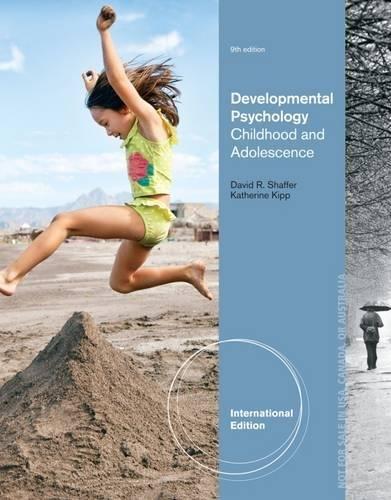Developmental Psychology  Childhood And Adolescence International Edition 9th Edition