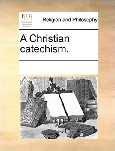 A Christian catechism.