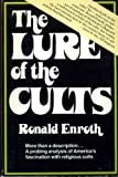 The Lure of the Cults, Ronald M. Enroth, 0915684519