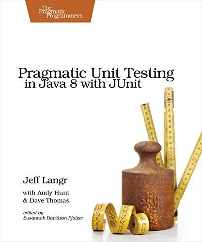 Pragmatic Unit Testing in Java 8 with JUnit by Langr, Jeff, Hunt, Andy, Thomas, Dave (2015) Paperback
